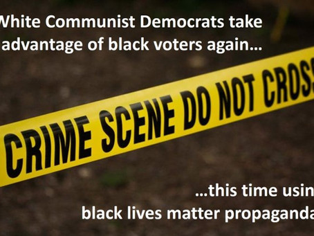 White Communist Democrats Fooling Black Voters, Still, After 52 Years