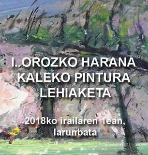 I.OROZKO HARANA KALEKO PINTURA LEHIAKETA