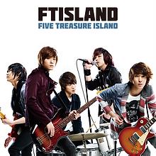FTISLAND 1st Album「FIVE TREASURE ISLAND」