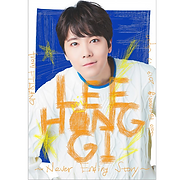 LEE HONG GI (from FTISLAND)『Solo Fanmeeting 2019 in Japan ~Never Ending Story~』