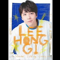 LEE HONG GI (from FTISLAND)『Solo Fanmeeting 2019 in Japan ~Never Ending Story~』
