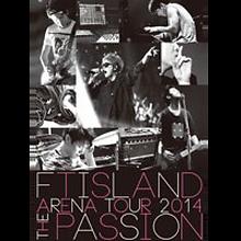 FTISLAND「ARENA TOUR 2014 -The Passion- 」