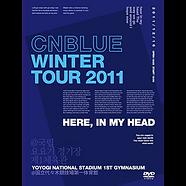 Winter-Tour-2011-~Here,-In-my-head~-@国立代