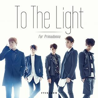 FTISLAND「To The Light」