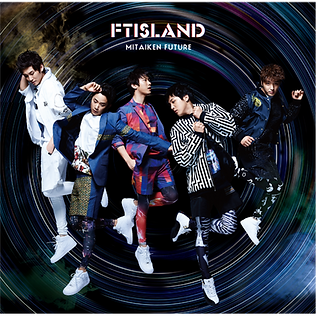 FTISLAND 13th Single「未体験Future」