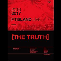 2016-17 FTISLAND LIVE [THE TRUTH]