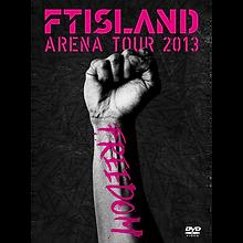 FTISLAND「ARENA TOUR 2013 FREEDOM」