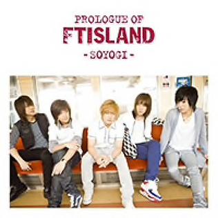 Prologue of FTIsland -soyogi-