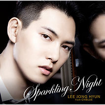 SPARKLING NIGHT イ・ジョンヒョン(from CNBLUE)通常