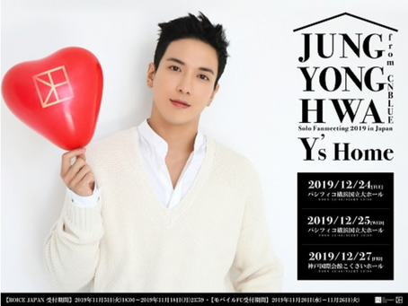JUNG YONG HWA(from CNBLUE)Solo Fanmeeting 2019 in Japan -Y's Home-