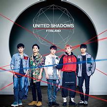 FTISLAND 7th Album「UNITED SHADOWS」