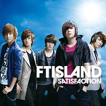 FTISLAND 4th Single「SATISFACTION」