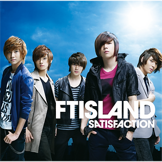 FTISLAND 4th Single「SATISFACTION」