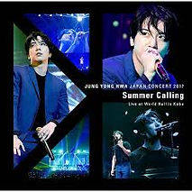 "JUNG YONG HWA JAPAN CONCERT 2017 ""Summer"