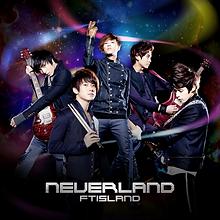 FTISLAND 7th Single「NEVERLAND」