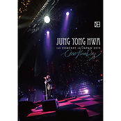 "JUNG YONG HWA 1st CONCERT in JAPAN  ""One"