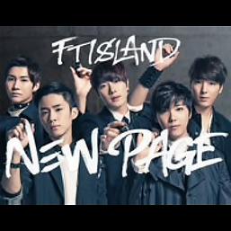 FTISLAND 4th Album「NEW PAGE」