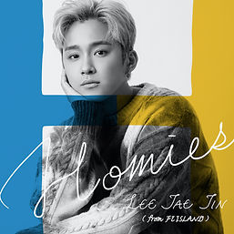 イ・ジェジン(from FTISLAND) Digital Single「Homies」