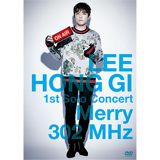LEE HONG GI 1st Solo Concert「Merry 302 MHz」