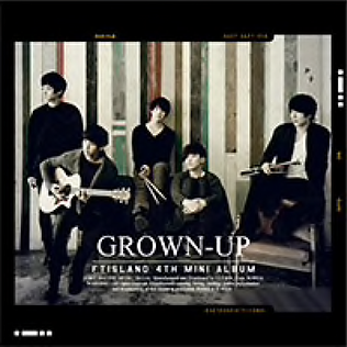 FTISLAND 4th Mini Album「GROWN-UP」