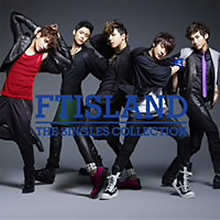 FTISLAND「THE SINGLES COLLECTION」