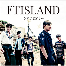 FTISLAND 11th Single「シアワセオリー」