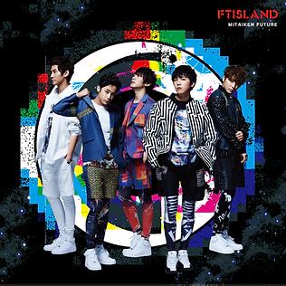 FTISLAND 13th Single「未体験Future」