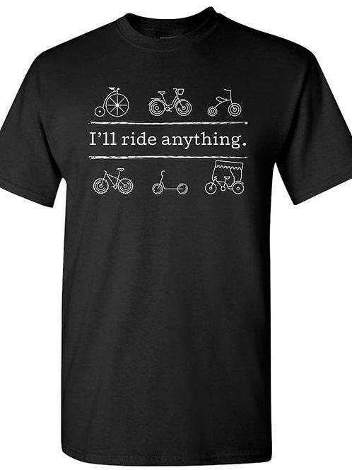 I'll Ride Anything T-Shirt