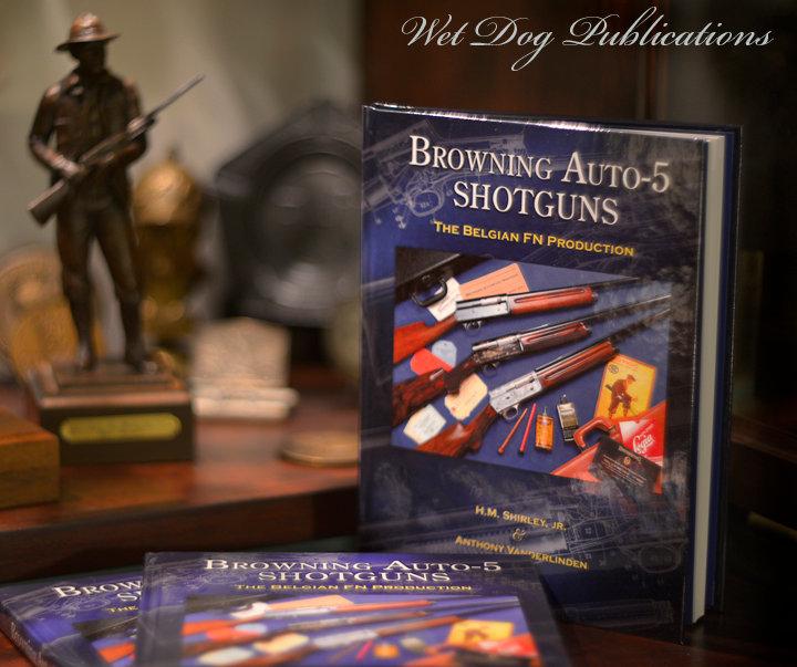 HM Shirley Anthony Vanderlinden Browning Auto 5 Shotguns book