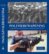 Politiebeapening Geschiedenis Nederlandse politie