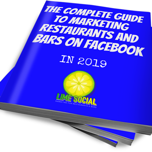 The Complete Guide to Marketing Restaurants and Bars on Facebook E-book