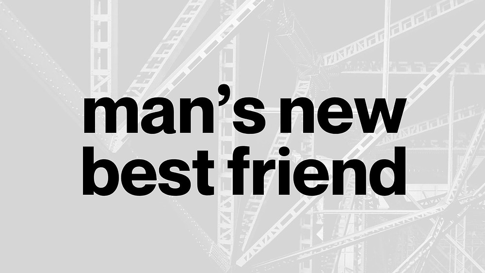 Man's new best friend featuring Brian Ringley Construction Brothers