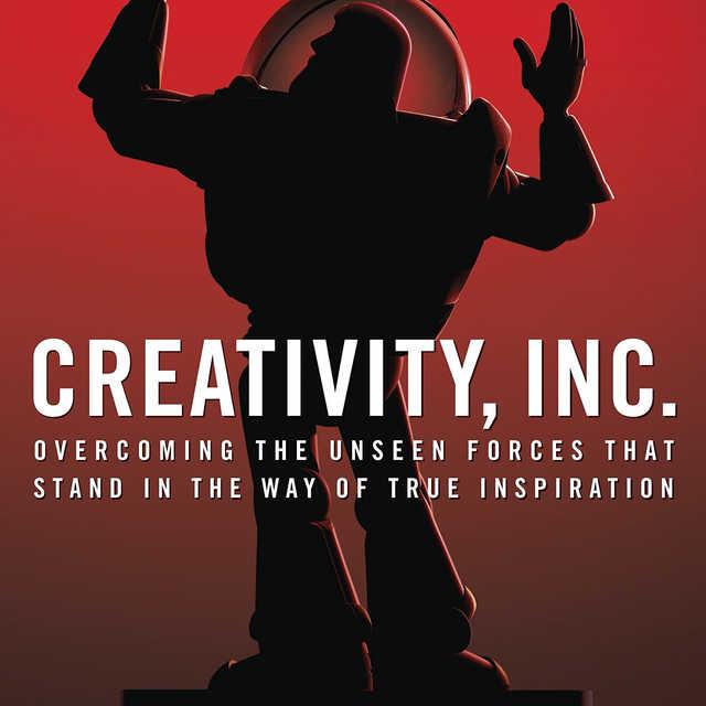 Creativity, Inc. Ed Catmull