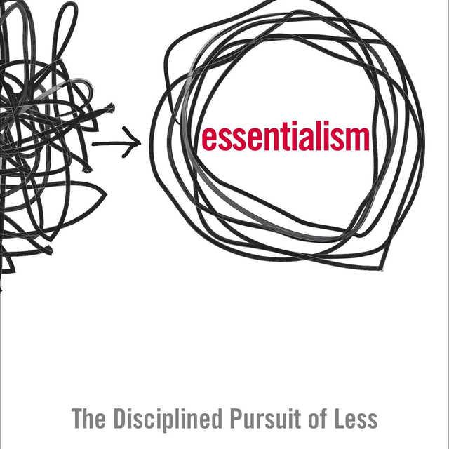Essentialism - Greg McKeown