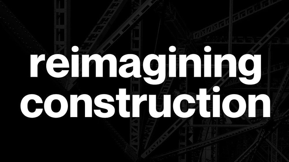 Reimagining construction featuring Pete Dumont Construction Brothers