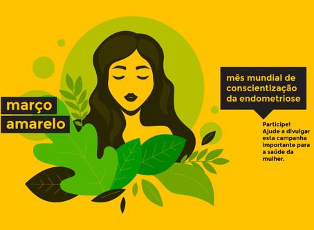 Endometriose - Março Amarelo