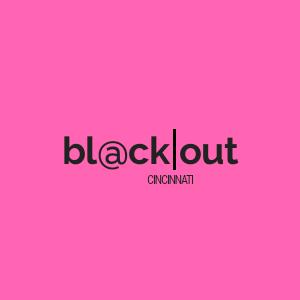 BlackOut Cincy