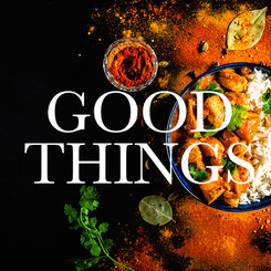 GOOD THINGS MAGAZINE