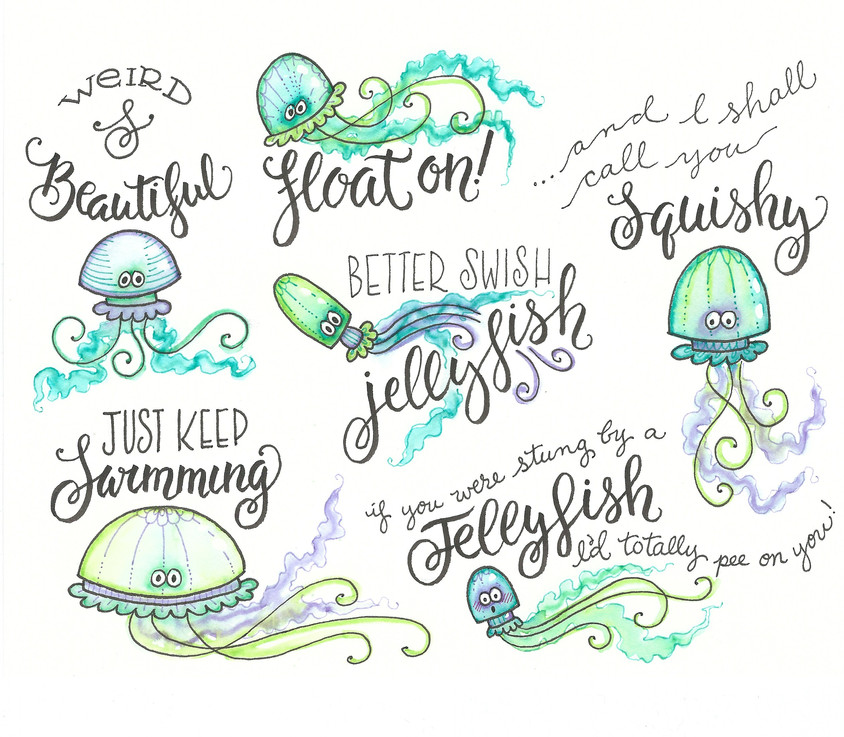 Just Keep Swimming;with Jellyfish Doodles