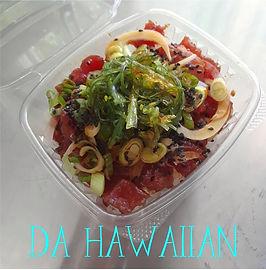 Da Hawaiian Poke Bowl