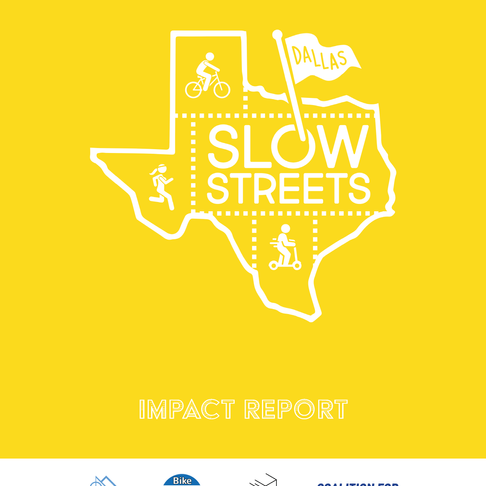 A Look at the Dallas Slow Streets Program