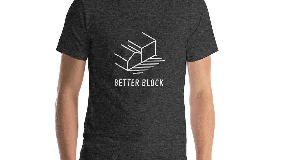 Better Block - Short-Sleeve Unisex T-Shirt