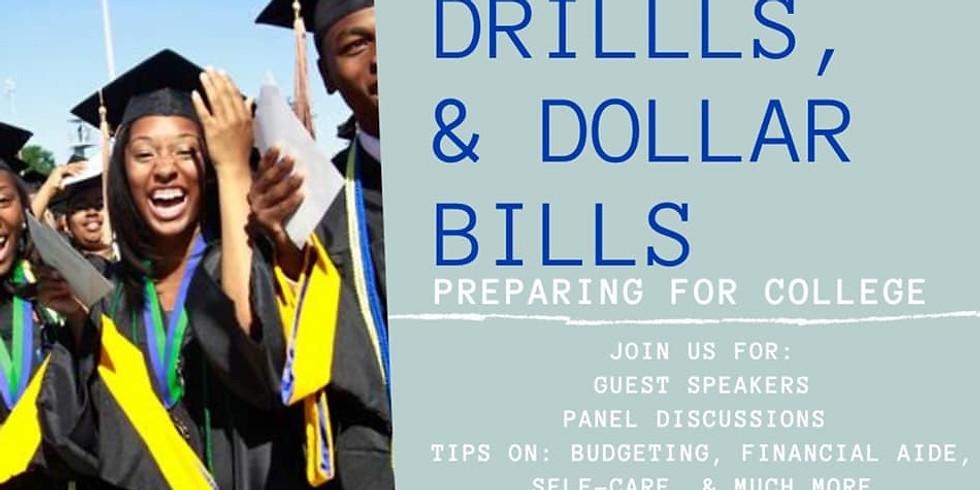 Skills, Drills, & Dollar Bills
