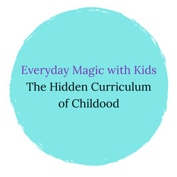 """Image that says """"Everyday Magic with Kids"""""""