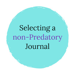 "Image that says ""Selecting aNon-predatory Journal"""