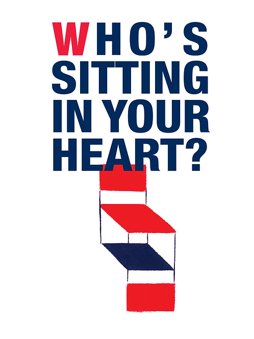 Who's sitting in your heart?