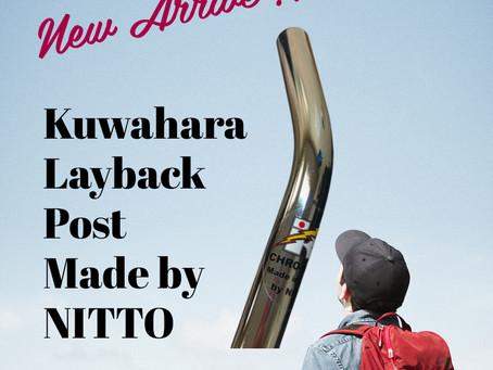 Kuwahara Layback Post入荷のお知らせ