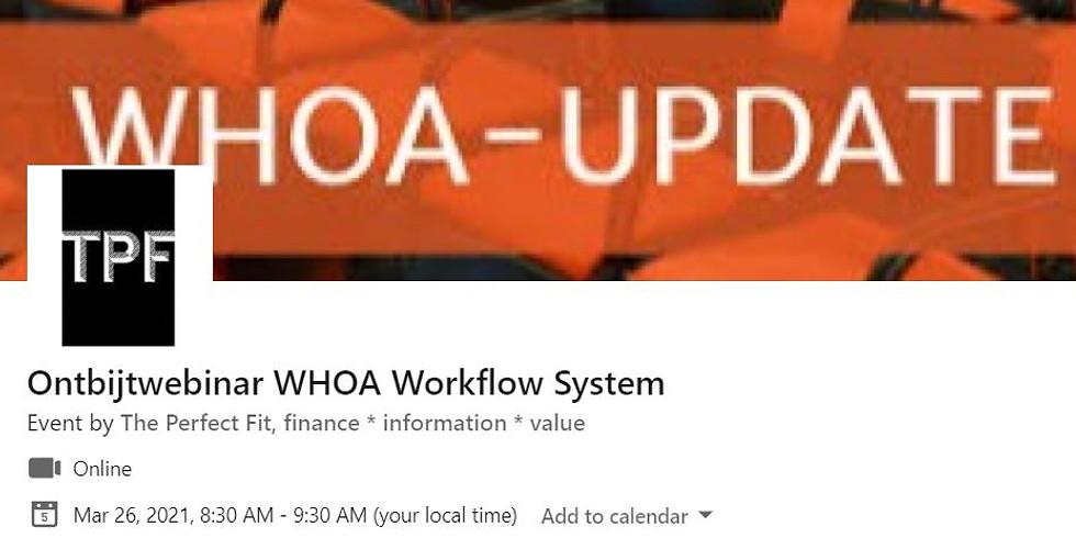 Ontbijtwebinar WHOA Workflow System