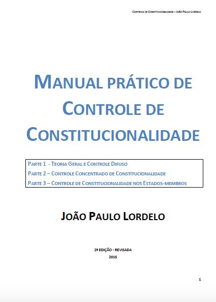 Manual Prático de Controle de Constitucionalidade - 2ed.