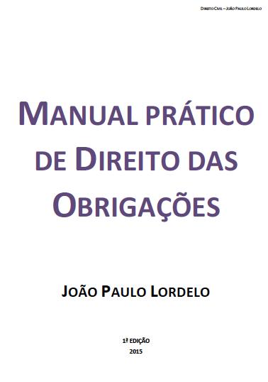 Manual Prático de Direito das Obrigações